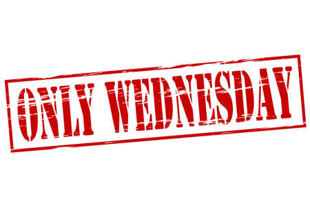 purely: Rubber stamp with text only Wednesday inside, vector illustration