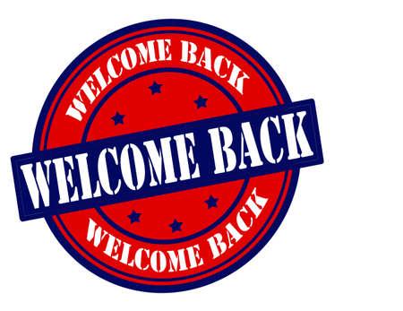 backwards: Stempel met de tekst welkom terug binnen, vector illustratie