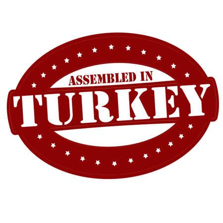Stamp with text assembled in Turkey inside Ilustração