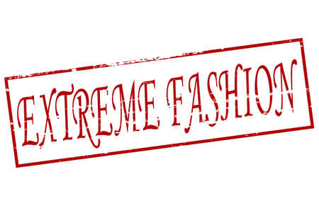furthest: Rubber stamp with text extreme fashion inside, vector illustration Illustration