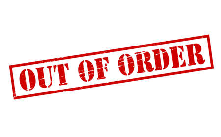 out of order: Rubber stamps with text out of order inside illustration