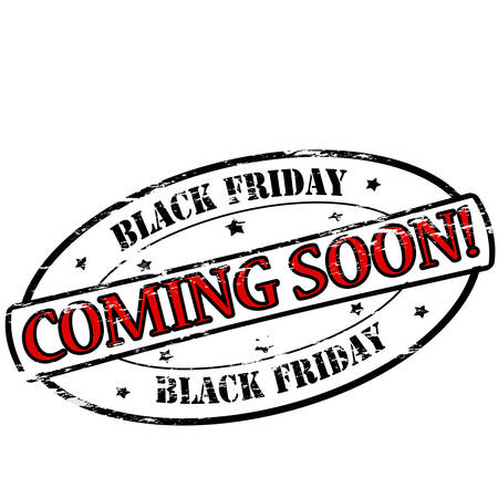 Rubber stamps with text Black Friday coming soon inside, vector illustration Illustration