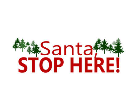 stoppage: Rubber stamps with text Santa stop here inside, vector illustration Illustration