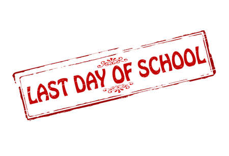 last day: Rubber stamps with text last day of school inside, vector illustration
