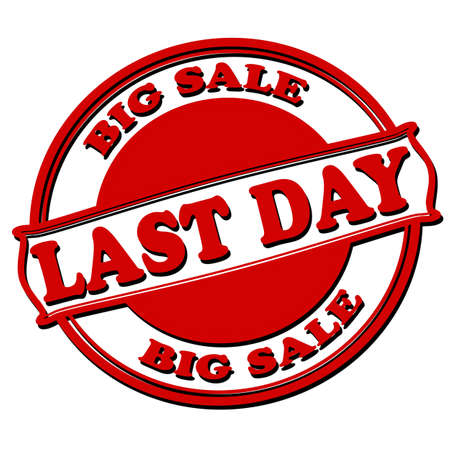 last day: Rubber stamps with text last day big sale inside, vector illustration