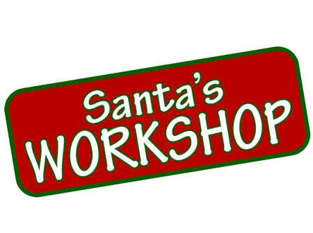 workhouse: Rubber stamp with text Santa workshop inside, vector illustration