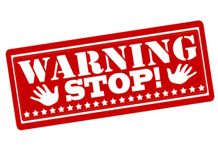Rubber stamp with text warning stop inside, vector illustration