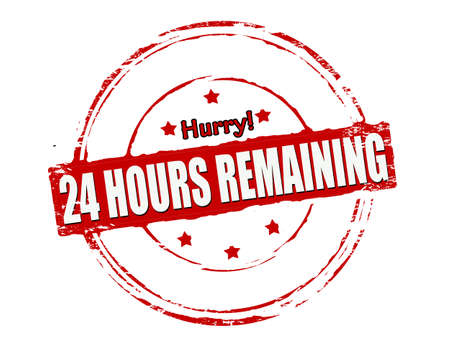 twenty four hours: Rubber stamp with text twenty four hours remaining inside