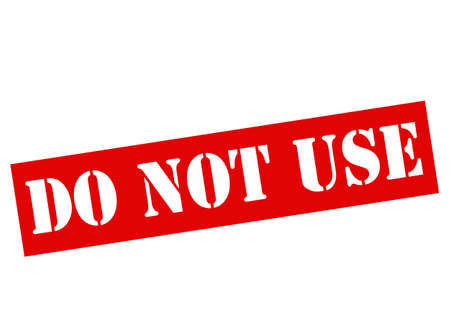 stead: Rubber stamp with text do not use inside, vector illustration Illustration