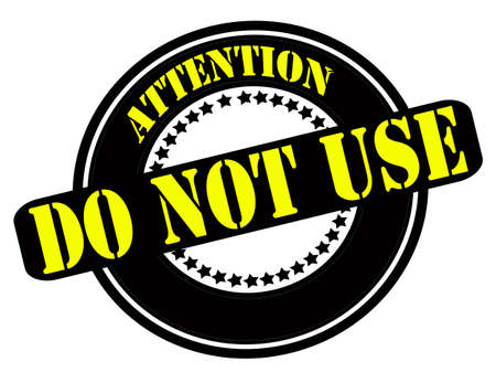 avail: Rubber stamp with text attention do not use inside, vector illustration Illustration
