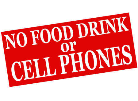 no cell: Rubber stamp with text no food drink or cell phones inside, vector illustration Illustration
