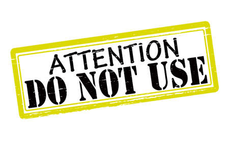 Rubber stamp with text attention do not use inside, vector illustration Çizim