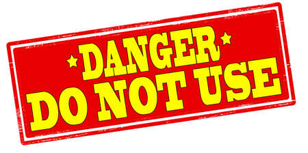 avail: Rubber stamp with text danger do not use inside, vector illustration
