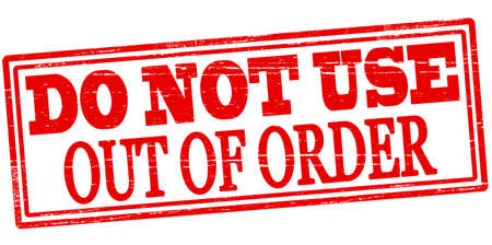 out of order: Rubber stamp with text do not use inside, vector illustration Illustration