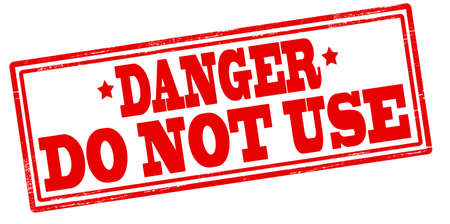 stead: Rubber stamp with text danger do not use inside, vector illustration
