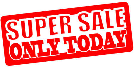treason: Stamp with text super sale only today inside, vector illustration