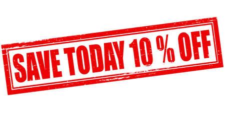 superviser: Stamp avec le texte sauver aujourd'hui dix pour cent de r�duction � l'int�rieur, illustration vectorielle Illustration