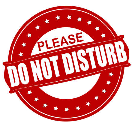 do not disturb: Stamp with text do not disturb inside, vector illustration