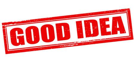 kind hearted: Stamp with word good idea inside, vector illustration Illustration