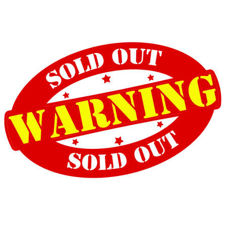 Stamp with text warning sold out inside, vector illustration