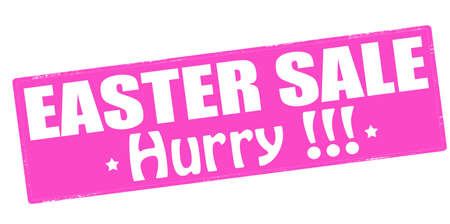 treason: Stamp with text Easter sale hurry inside, vector illustration