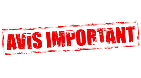 important notice: Stamp with text important notice in French language inside, vector illustration