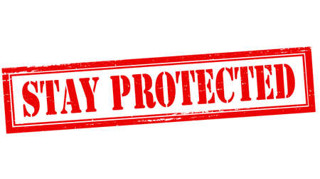 shielded: Stamp with text stay protected inside, vector illustration