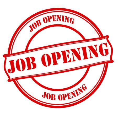 job opening: Sello con la apertura de trabajo de texto en el interior, ilustraci�n vectorial