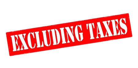 excluding: Stamp with text excluding taxes inside, vector illustration Illustration