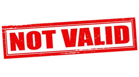 valid: Stamp with text not valid inside, vector illustration Illustration