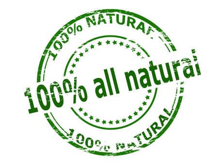 hundred: Stamp with text one hundred percent all natural inside, vector illustration Illustration
