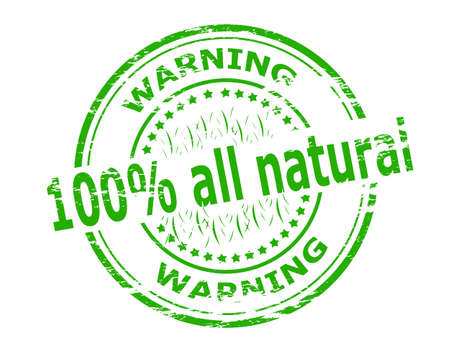 Stamp with text one hundred percent all natural inside, vector illustration Illustration