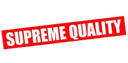 supreme: Stamp with text supreme quality inside, vector illustration Illustration