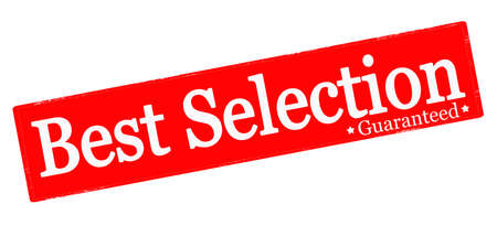 selection: Rubber stamp with text best selection inside, vector illustration