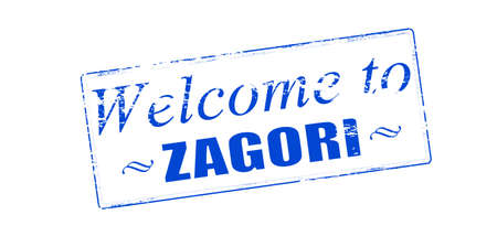 seasonable: Rubber stamp with text welcome to Zagori inside illustration Illustration