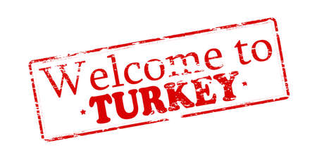 felicitous: Rubber stamp with text welcome to Turkey inside illustration