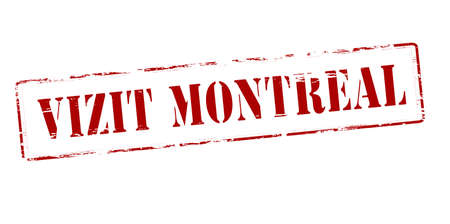 montreal: Rubber stamp with text visit Montreal in Haitian language inside, vector illustration Illustration