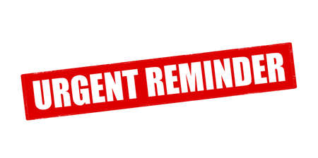 urgent: Rubber stamp with text urgent reminder inside, vector illustration