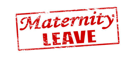 Rubber stamp with text maternity leave inside, vector illustration