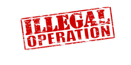 operation: Rubber stamp with text illegal operation inside, vector illustration Illustration