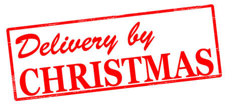 rendition: Rubber stamp with text delivery by Christmas inside, vector illustration