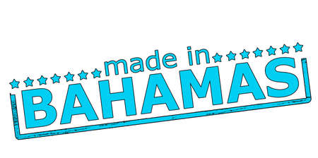 bahamas: Rubber stamp with text made in Bahamas inside, vector illustration