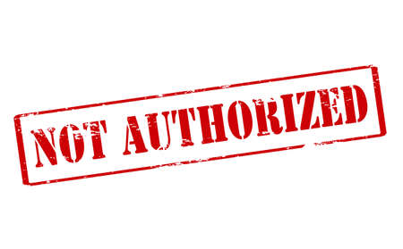 authoritative: Rubber stamp with text not authorized inside, vector illustration