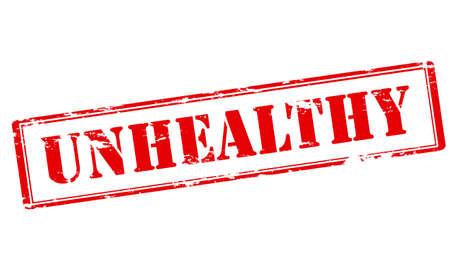 unhealthy: Sello de goma con la palabra dentro de poco saludable, ilustraci�n vectorial