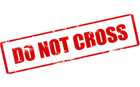 do not cross: Rubber stamp with text do not cross inside, vector illustration
