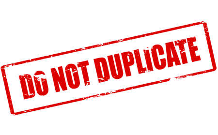duplicate: Rubber stamp with text do not duplicate inside, vector illustration