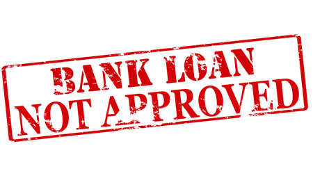 authorized: Rubber stamp with text bank loan not approved inside, vector illustration Illustration