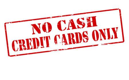 efectivo: Sello de goma con el texto sin tarjetas de crédito sólo en efectivo en el interior, ilustración vectorial Vectores