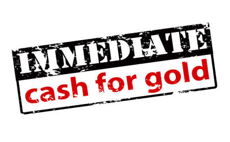 immediate: Rubber stamp with text immediate cash for gold inside, vector illustration