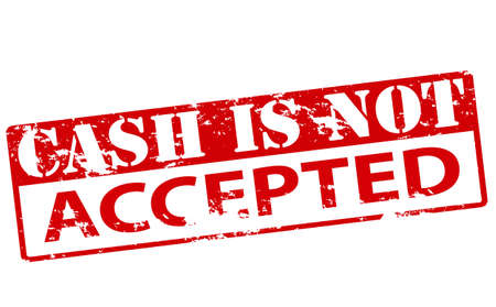 acknowledged: Rubber stamp with text cash is not accepted inside, vector illustration